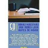 50 Obras maestras que debes leer antes de morir: Vol.5 (Bauer Classics) (Los Más Vendidos en Español)