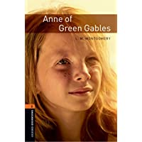 Oxford Bookworms Library: Level 2:: Anne of Green Gables