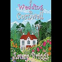 A Wedding in Cornwall: A perfect feel good romance (English Edition)