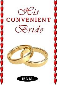 His Convenient Bride (Term & Conditions Apply Book 1)