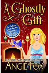 A Ghostly Gift (Southern Ghost Hunter Mysteries) Kindle Edition