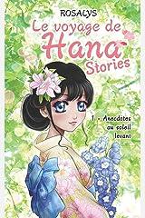 Le voyage de Hana, Stories: Anecdotes au soleil levant Broché