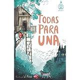 Todas para una (Serie Ideas en la casa del árbol. Volumen 1): Novela infantil-juvenil. Lectura de 8-9 a 11-12 años. Literatur