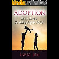 ADOPTION: Guidе tо Adорting A Child