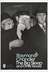 The Big Sleep and Other Novels (Penguin Modern Classics) Paperback