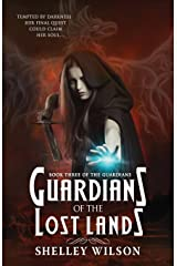 Guardians of the Lost Lands: Volume 3 (The Guardians) Paperback
