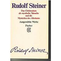 Rudolf Steiner - Ausgewählte Werke. Kassette / Das Christentum als mystische Tatsache und die Mysterien des Altertums