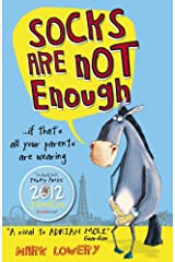 Socks Are Not Enough by Mark Lowery (2-Feb-2012) Paperback Paperback