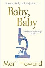 Baby, Baby (Mullins Family Saga Book 1) Kindle Edition