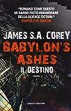 Il destino. Babylon's ashes. The Expanse: Babylon's Ashes. Il destino: 6
