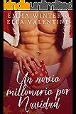 Un novio millonario por Navidad (Deseos Navideños nº 1) (Spanish Edition)