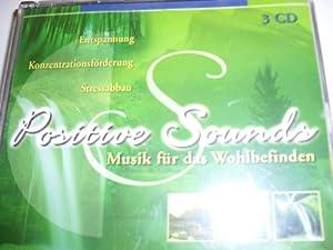 Positive Sounds - Musik Für Das Wohlbefinden (3CD)