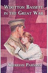 Wootton Bassett in the Great War Paperback