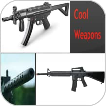 Cool Weapons