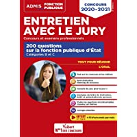Entretien avec le jury - 200 questions sur la fonction publique d'État - Catégories B et C - Concours et examens…