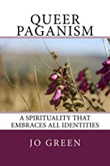 Queer Paganism (Black and White): A spirituality that embraces all identities Kindle Edition