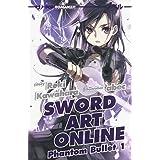 Phantom bullet. Sword art online novel (Vol. 1)