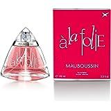 Mauboussin - Eau de Parfum Femme - A La Folie - Senteur Florientale - 100ml