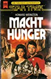 Machthunger - Star Trek (Heyne Science Fiction und Fantasy (06))