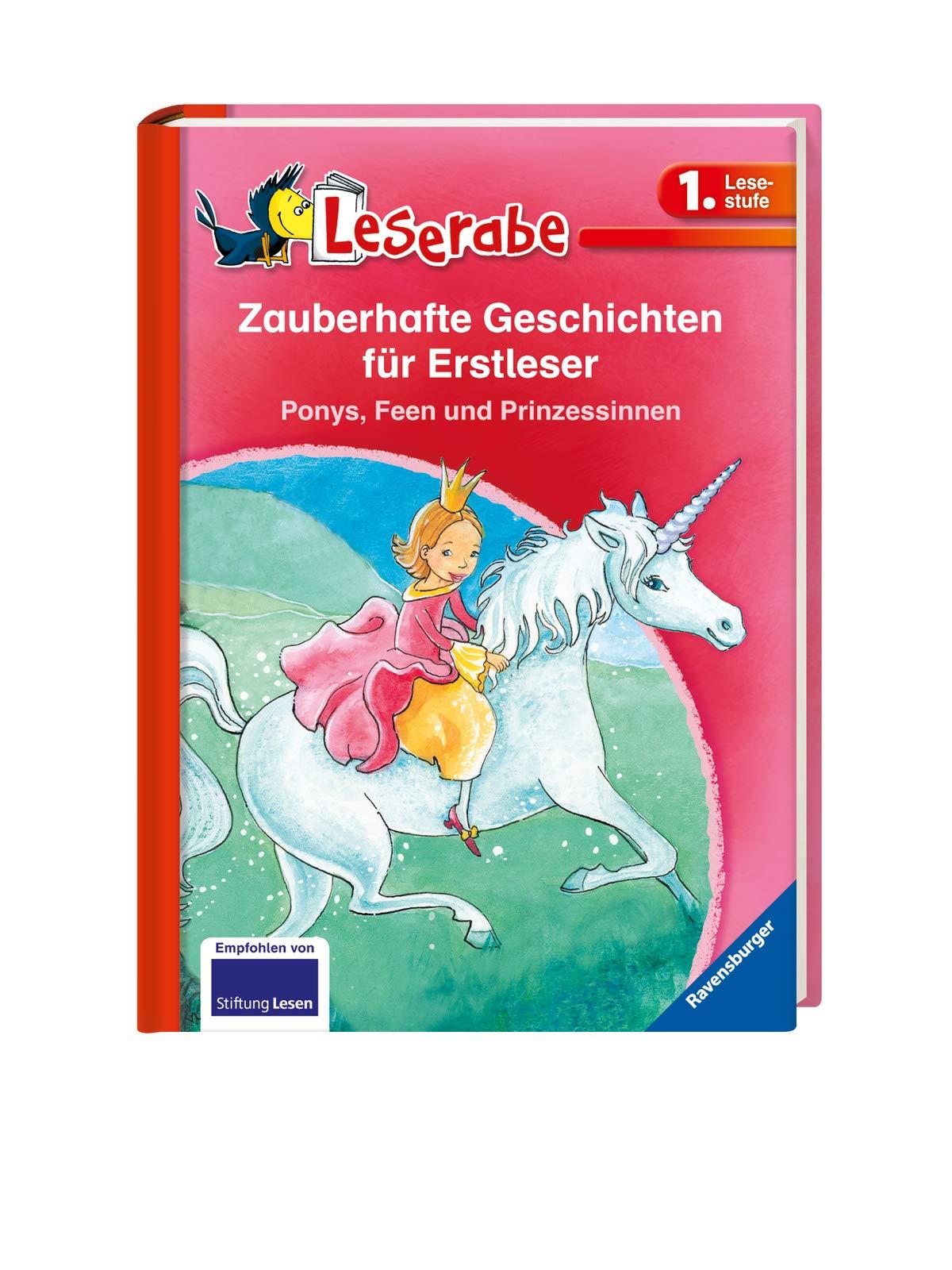 Zauberhafte Geschichten für Erstleser. Ponys, Feen und Prinzessinnen - Leserabe 1. Klasse - Erstlesebuch für Kinder ab 6…