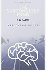 "the powe of subconsious mind "": the success: અચેતન મનની ભૂમિકા (guj./ eng.) (DG Book 1113) Kindle Edition"