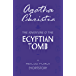 The Adventure of the Egyptian Tomb (English Edition)