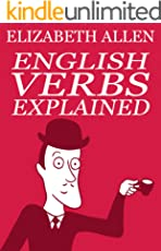 English Verbs Explained (English Edition)