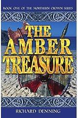 The Amber Treasure (Northern Crown Book 1) Kindle Edition