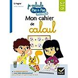 Mon cahier de calcul (Mes cahiers Pas à Pas)