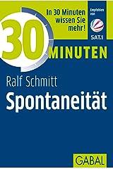 30 Minuten Spontaneität Kindle Ausgabe