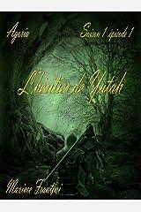 Agoria Saison 1 Episode 1: L'héritier de Yutah Format Kindle