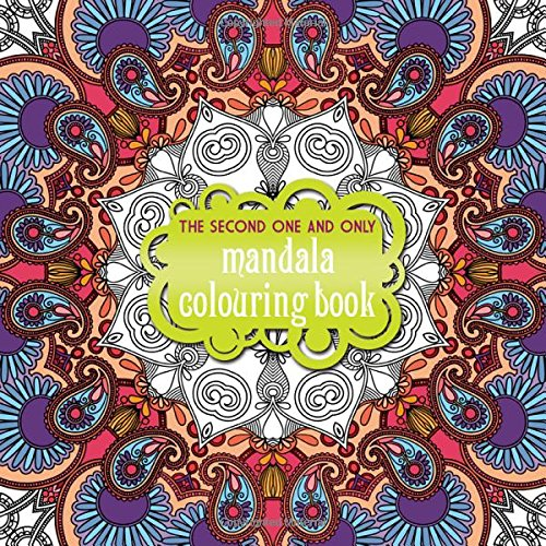 The Second One and Only Mandala Colouring Book: Second Mandala Colouring Book (One and Only Colouring / One and Only Coloring) por Phoenix Yard Books