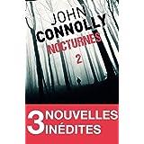 Nocturnes 2 - 3 nouvelles inédites