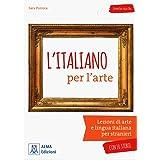 ITALIANO PER L ARTE+MP3@: L'italiano per l'arte. Libro + mp3 audio online