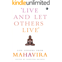 Live and Let Others Live': Life Lessons from Mahavira