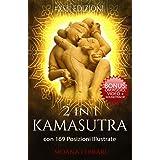 2 in 1 KAMASUTRA: la Raccolta di Libri con 169 Posizioni Illustrate: BONUS OMAGGIO: Video + Soundtrack!