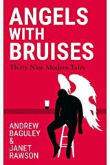 Angels with Bruises Kindle Edition