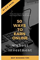 50+ ways to earn online: 255+ ideas , 50+ websites for earning (DG Book 1111) Kindle Edition