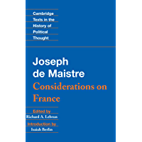 Maistre: Considerations on France (Cambridge Texts in the History of Political Thought) (English Edition)