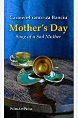 Mother's Day: Song of a Sad Mother 2015 Paperback