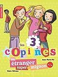 Les 3 copines, Tome 7 : Un étranger super-mignon...