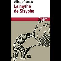 Le mythe de Sisyphe. Essai sur l'absurde
