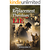 The Replacement Theology LIE