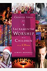 Creative Ideas for Sacramental Worship with Children CD-ROM
