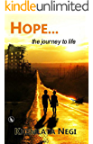 Hope: The Journey to Life