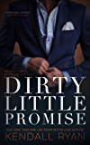 Dirty Little Promise (Forbidden Desires Book 2) (English Edition)