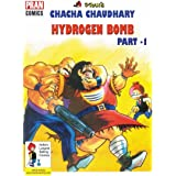 CHACHA CHAUDHARY AND ATOM BOMB ( PART 1 ): CHACHA CHAUDHARY