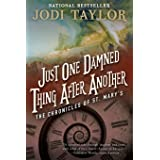 Just One Damned Thing After Another (The Chronicles of St. Mary's) [Idioma Inglés]: The Chronicles of St. Mary's Book One: 01