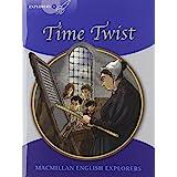 Explorers 6 Time Twist New Ed (MAC Eng Expl Readers)