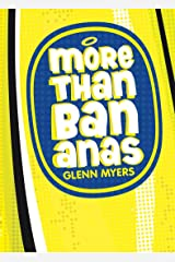 More than bananas: How the Christian faith works for me and for the whole Universe Kindle Edition